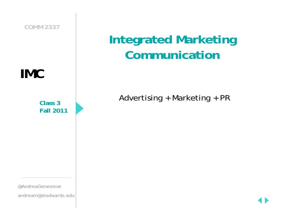 COMM 2337                        Integrated Marketing                           CommunicationIMC                         A...