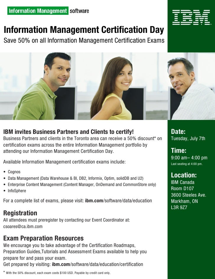 Information Management Certification Day Save 50% on all Information Management Certification Exams     IBM invites Busine...