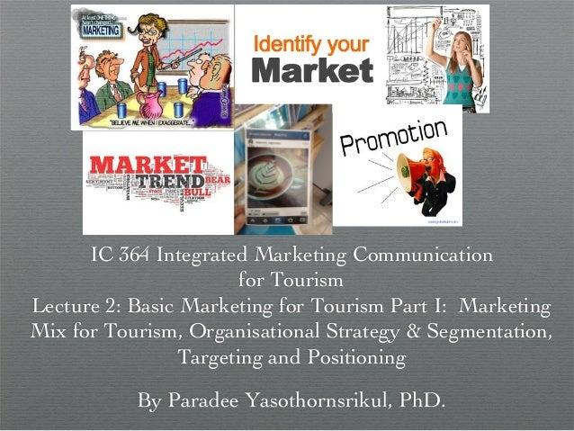 IC 364 Integrated Marketing Communication