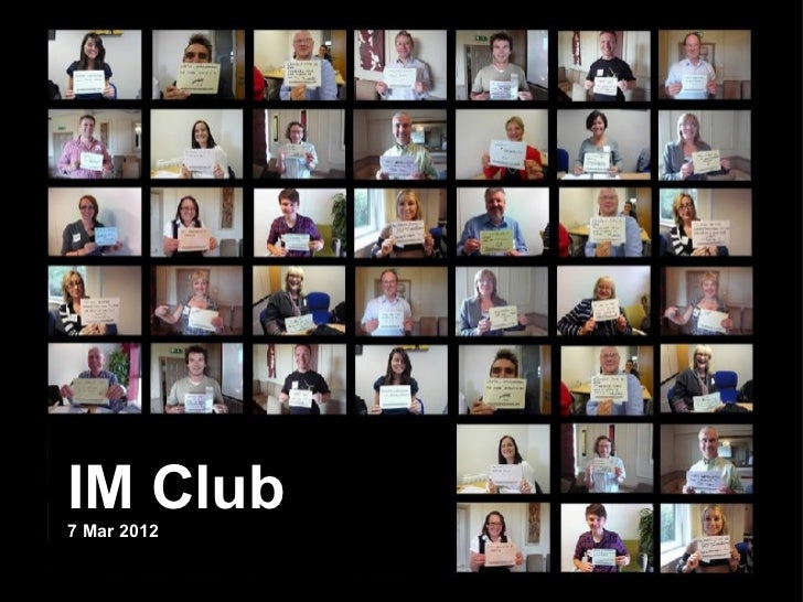 IM Club7 Mar 2012