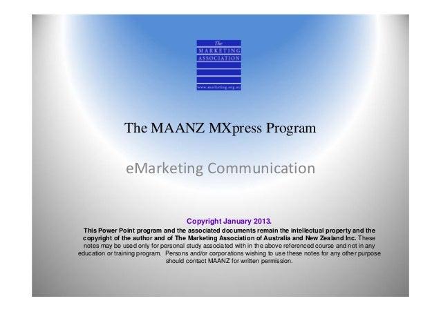 The MAANZ MXpress Program                eMarketingCommunication                                      Copyright January 2...
