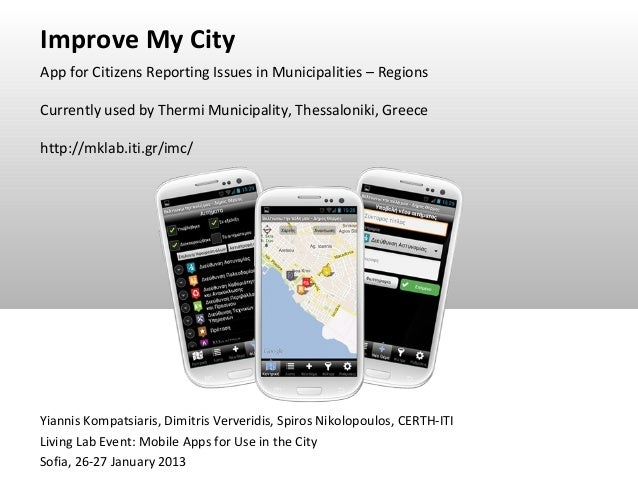 Improve My CityApp for Citizens Reporting Issues in Municipalities – RegionsCurrently used by Thermi Municipality, Thessal...