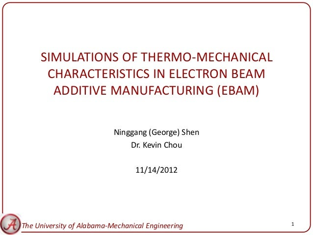 Simulations of Thermo-Mechanical Characteristics in Electron Beam Additive Manufacturing
