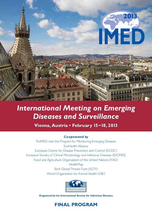 International Meeting on Emerging     Diseases and Surveillance        Vienna, Austria • February 15 –18, 2013            ...