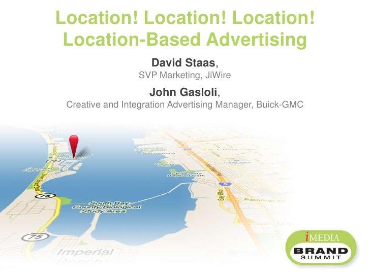 "Master Class C: ""Location! Location! Location! Location-Based Advertising"""
