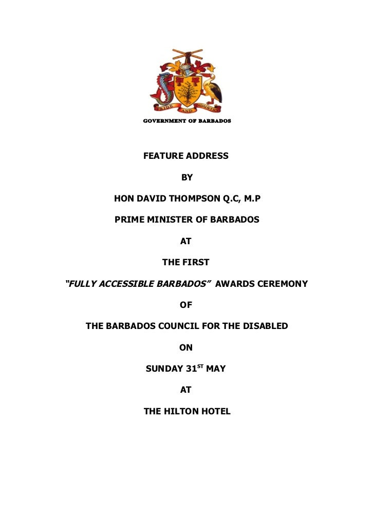 FEATURE ADDRESS                    BY        HON DAVID THOMPSON Q.C, M.P        PRIME MINISTER OF BARBADOS                ...