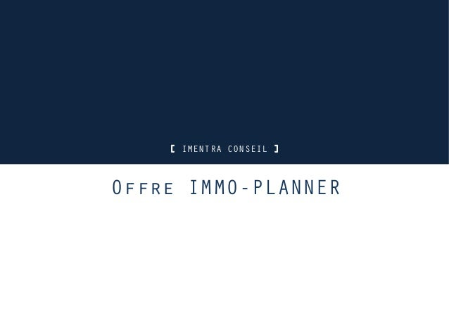 Imentra conseil offre immo planner for Conseil immo