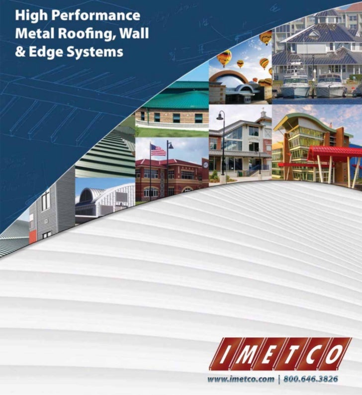 High Performance Metal Roofing, Wall and EdgeArchitectural Binder - Division 7                                          In...