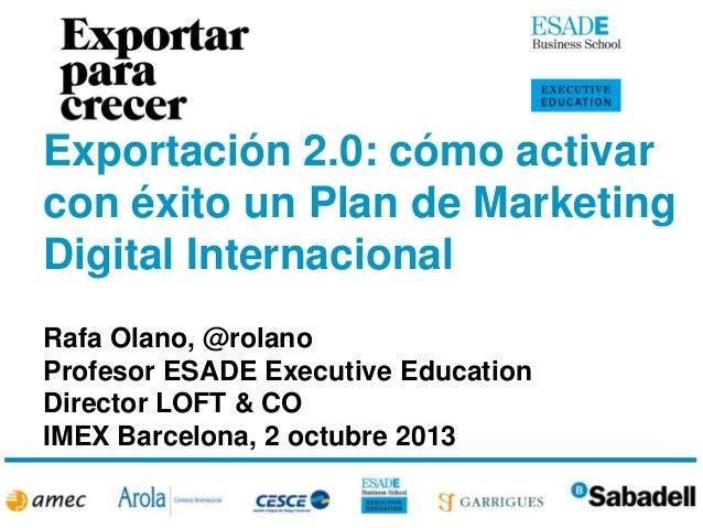 EXPORTACIÓN 2.0: cómo activar con éxito un Plan de Marketing Digital Internacional