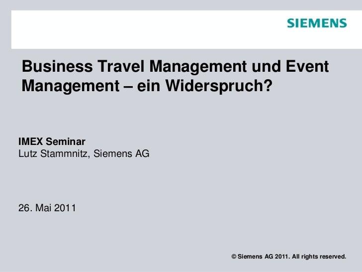 IMEX 2011: Vortrag von Lutz Stammnitz: Business Travel Management und Event Management – ein Widerspruch?