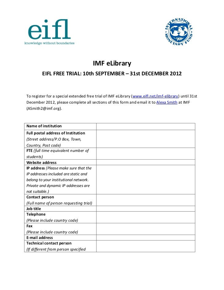 IMF eLibrary         EIFL FREE TRIAL: 10th SEPTEMBER – 31st DECEMBER 2012To register for a special extended free trial of ...