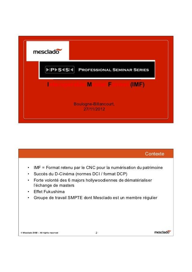 27/11/12                          Interoperable Master Format (IMF)                                        Boulogne-Billan...