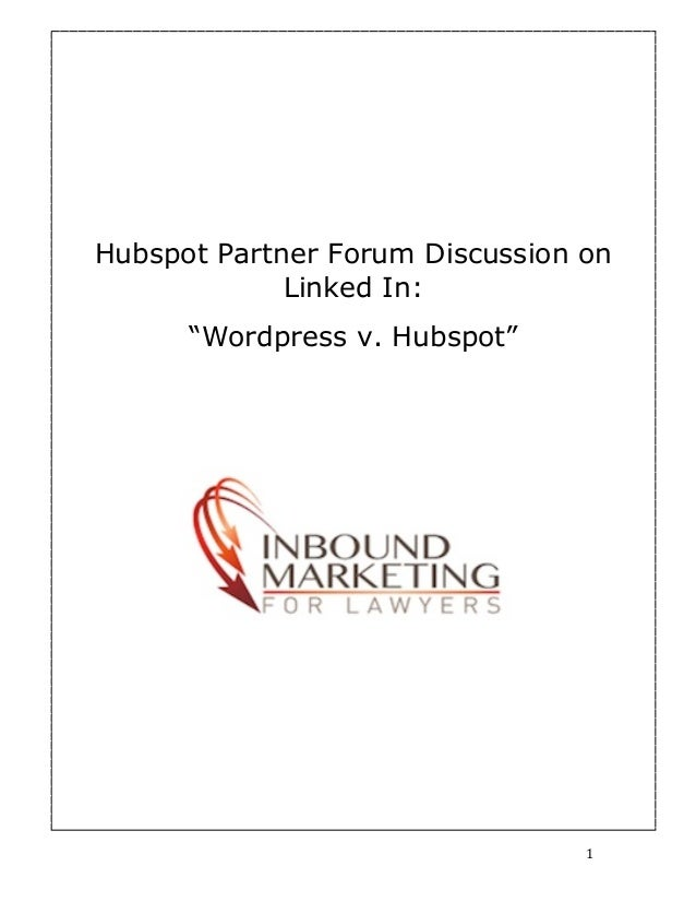 "Hubspot Partner Forum Discussion on                    Linked In:              ""Wordpress v. Hubspot""	         	          ..."