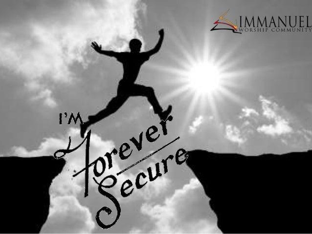 I'm forever secure
