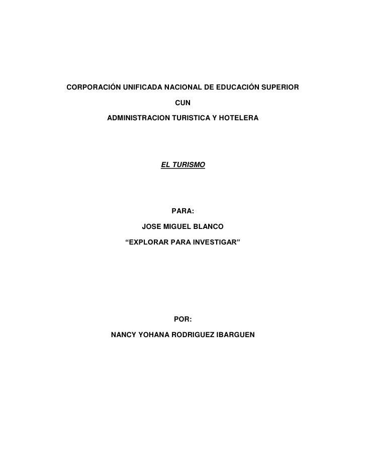 CORPORACIÓN UNIFICADA NACIONAL DE EDUCACIÓN SUPERIOR                        CUN         ADMINISTRACION TURISTICA Y HOTELER...