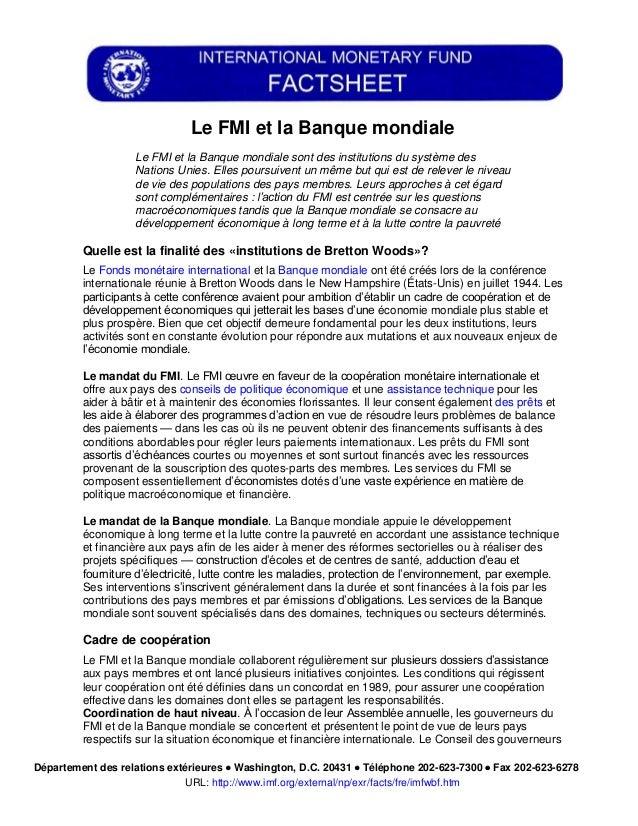 Le FMI et la Banque mondiale                   Le FMI et la Banque mondiale sont des institutions du système des          ...