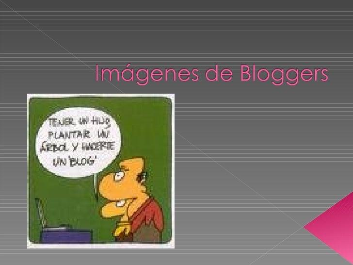 ImáGenes De Bloggers