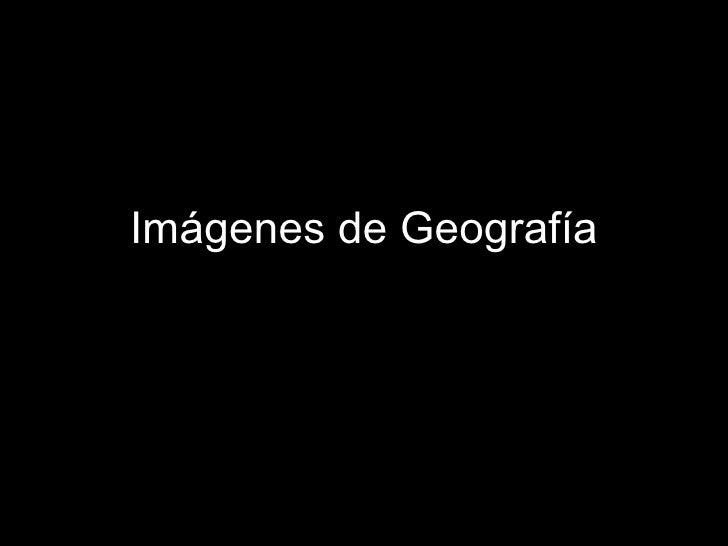 ImáGenes De GeografíA
