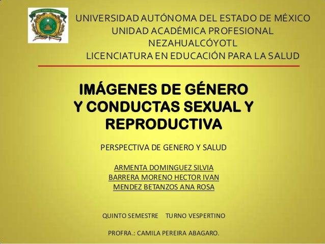 UNIVERSIDAD AUTÓNOMA DEL ESTADO DE MÉXICO      UNIDAD ACADÉMICA PROFESIONAL             NEZAHUALCÓYOTL LICENCIATURA EN EDU...