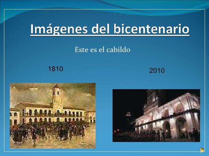 Este es el cabildo  2010 1810