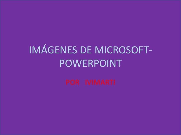 Imágenes de microsoft powerpoint