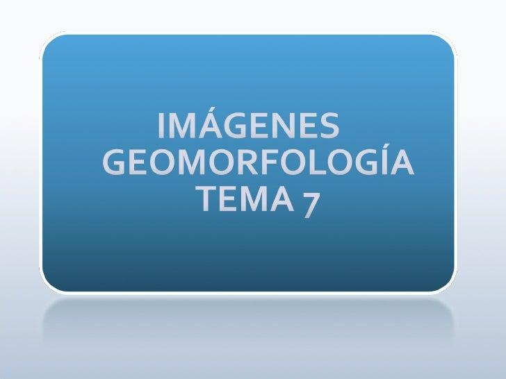 Imágenes geomorfología