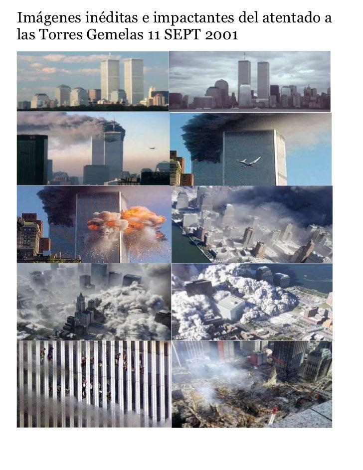 Imágenes inéditas e impactantes del atentado alas Torres Gemelas 11 SEPT 2001