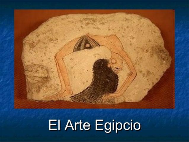El Arte EgipcioEl Arte Egipcio