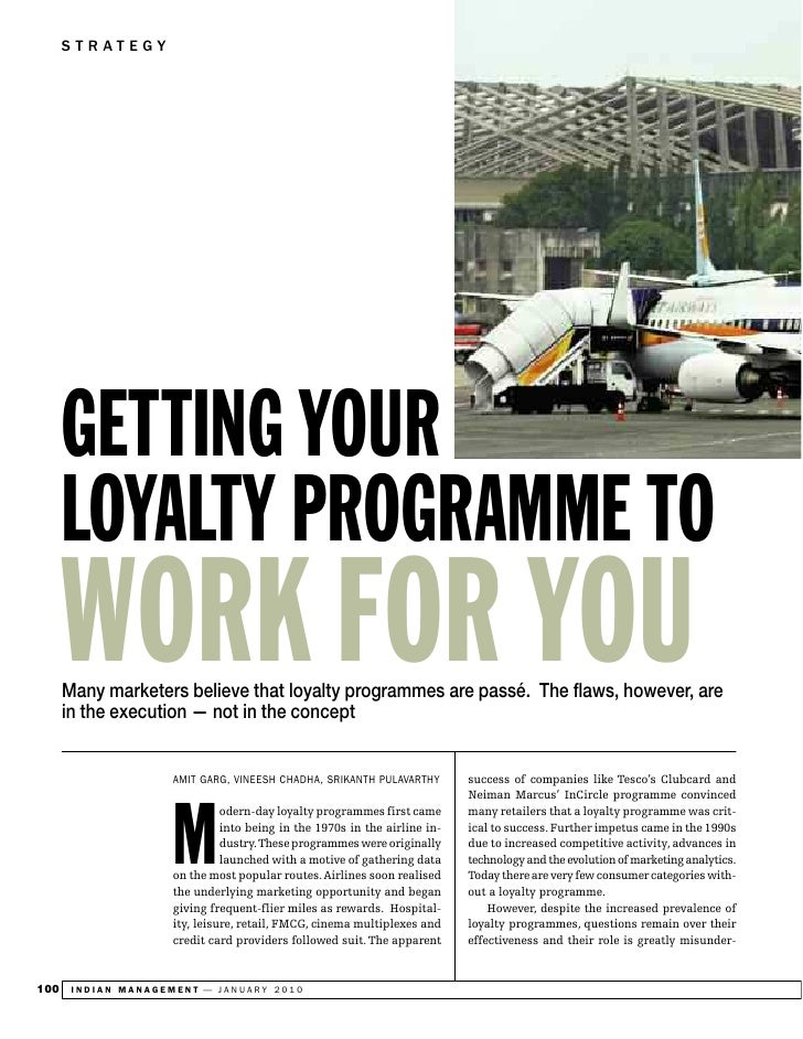 STRATEGY           GETTING YOUR       LOYALTY PROGRAMME TO       WORK FOR YOU       Many marketers believe that loyalty pr...