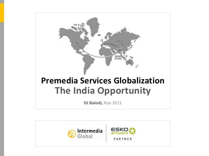 Img premedia globalization_theindiaopportunity