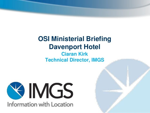 IMGS OSI Ministerial Briefing - World GIS Day