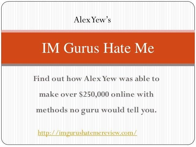 IM Gurus Hate Me Review - Don't Buy ItYet - Scam Alert