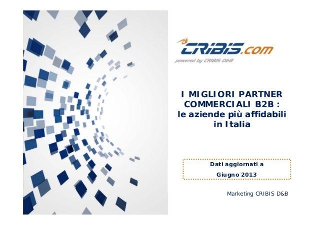 I migliori partner commerciali nel B2B: le aziende italiane più affidabili a giugno 2013