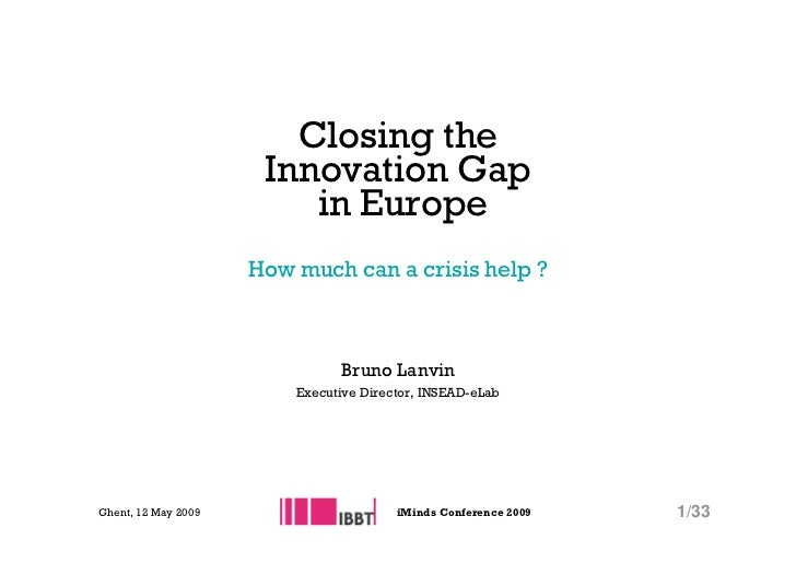 I Minds2009 Bruno Lanvin   Closing The Innovation Gap In Europe