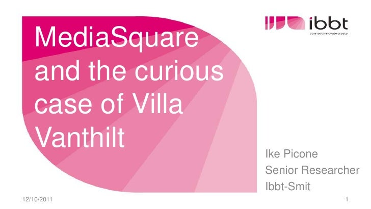 iMinds VillaSquare evaluation IBBT-SMIT