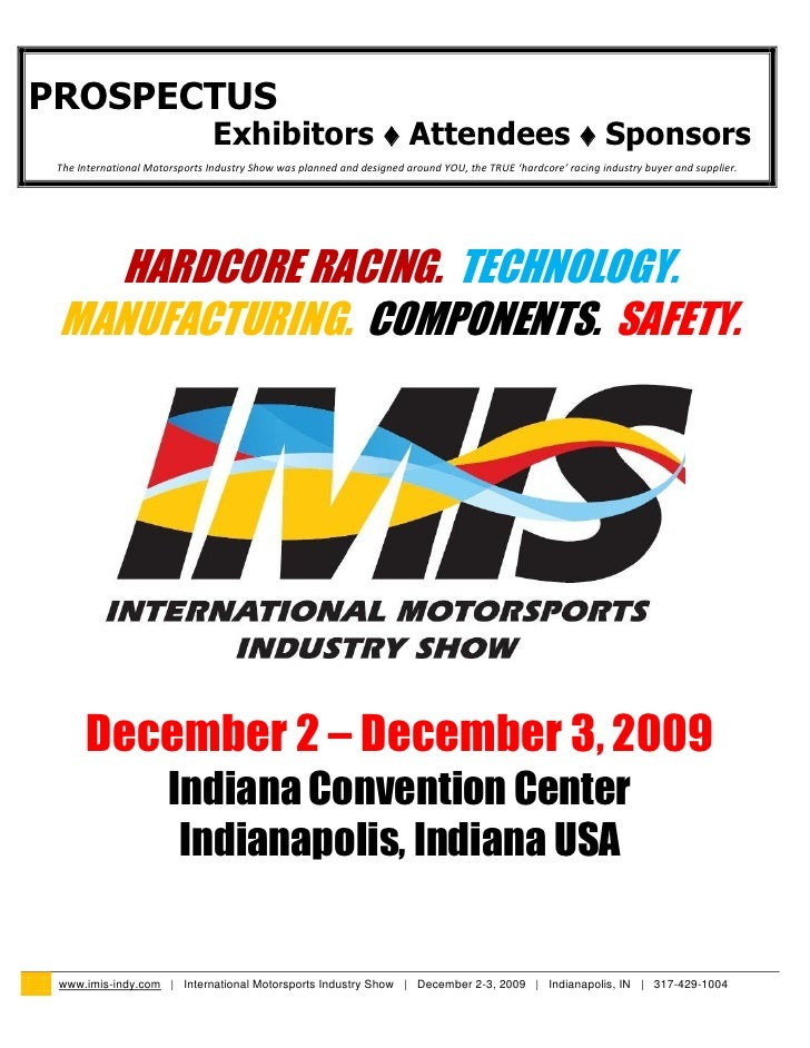 PROSPECTUS                                 Exhibitors ♦ Attendees ♦ Sponsors  The International Motorsports Industry Show ...