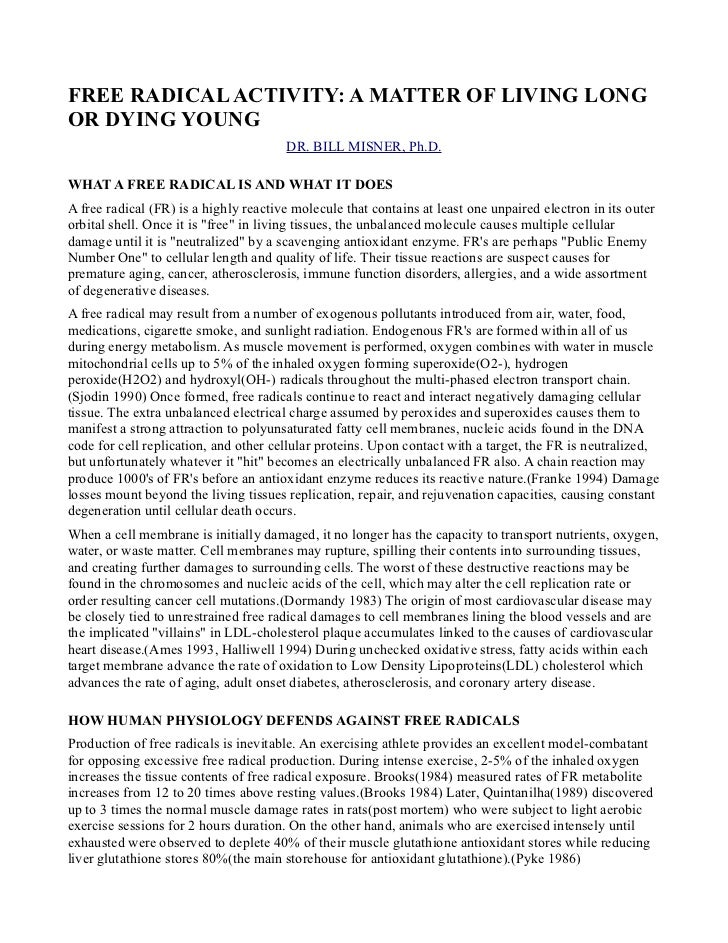 FREE RADICAL ACTIVITY: A MATTER OF LIVING LONGOR DYING YOUNG                                       DR. BILL MISNER, Ph.D.W...