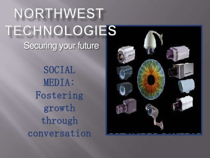 Securing your future    SOCIAL    MEDIA:   Fostering    growth    through conversation