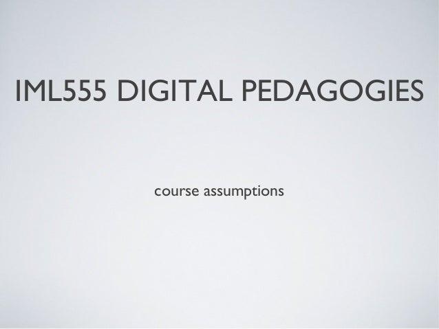 IML 555 Digital Pedagogies