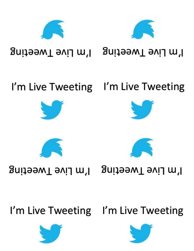 I'm Live Tweeting - Print and Use at Events When You Live Tweet