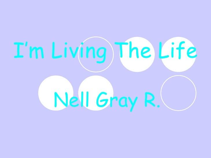Im Living The Life