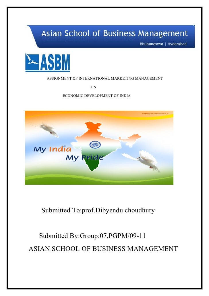 ASSIGNMENT OF INTERNATIONAL MARKETING MANAGEMENT                        ON            ECONOMIC DEVELOPMENT OF INDIA       ...