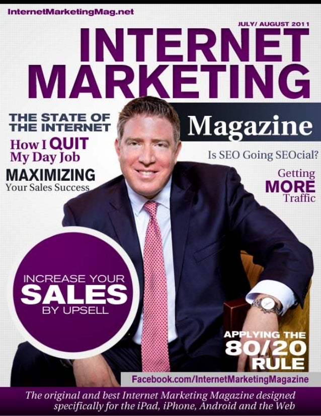 From the Desk of the Editor  Welcome to this the fourth edition of 'Internet Marketing Magazine' – the original and leadin...
