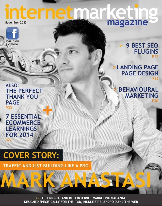 November 2013  JOIN US ON FACEBOOK  > 9 BEST SEO PLUGINS  P17  > LANDING PAGE PAGE DESIGN  P26  ALSO:  THE PERFECT THANK Y...