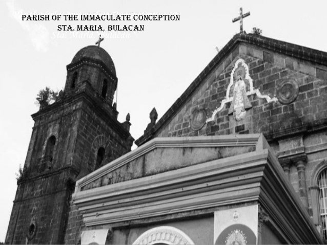 Parish of the the immaculate concePtion  Parish of Immaculate Conception          sta. maria, Bulacan         Sta. Maria, ...