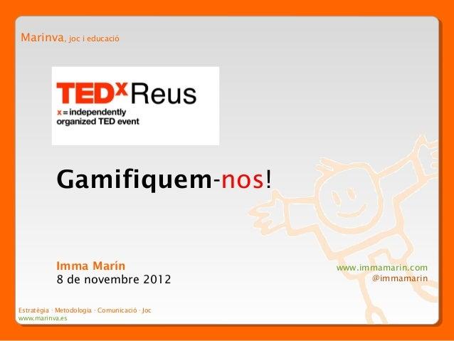 Gamification: Imma Marin at TEDxReus