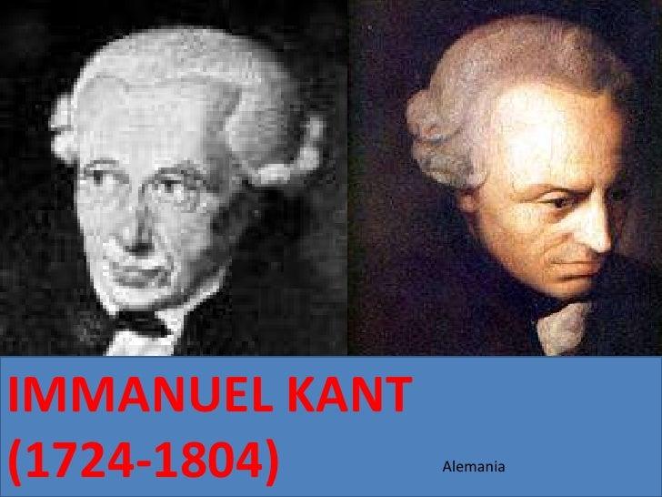 IMMANUEL KANT(1724-1804)     Alemania