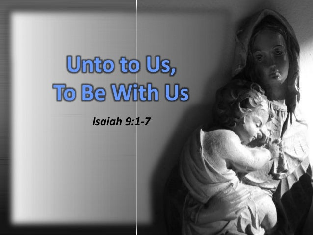 Unto Us, For Us