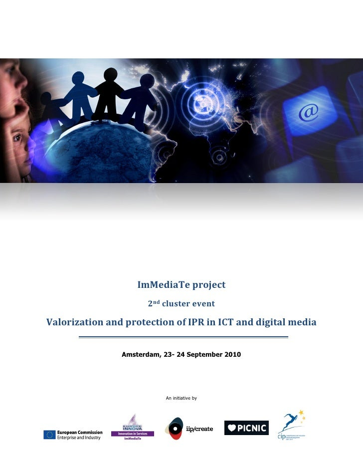ImMediaTe project                       2nd cluster event  Valorization and protection of IPR in ICT and digital media    ...