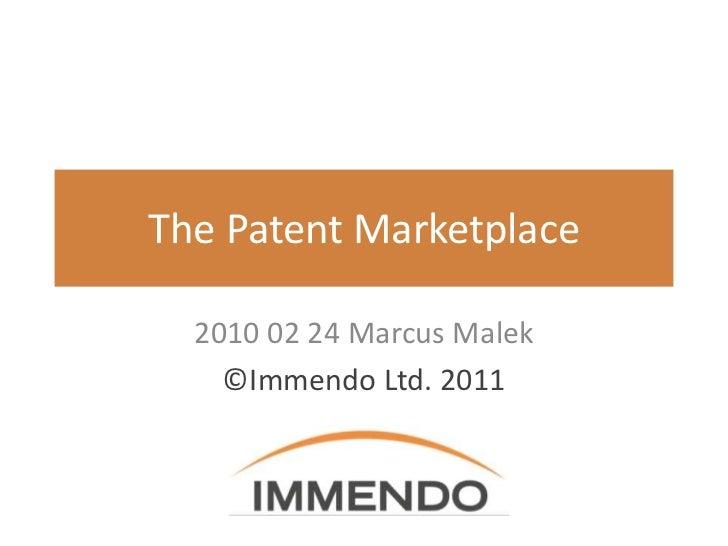 Patent Marketplace - Copyright Immendo Ltd 2011